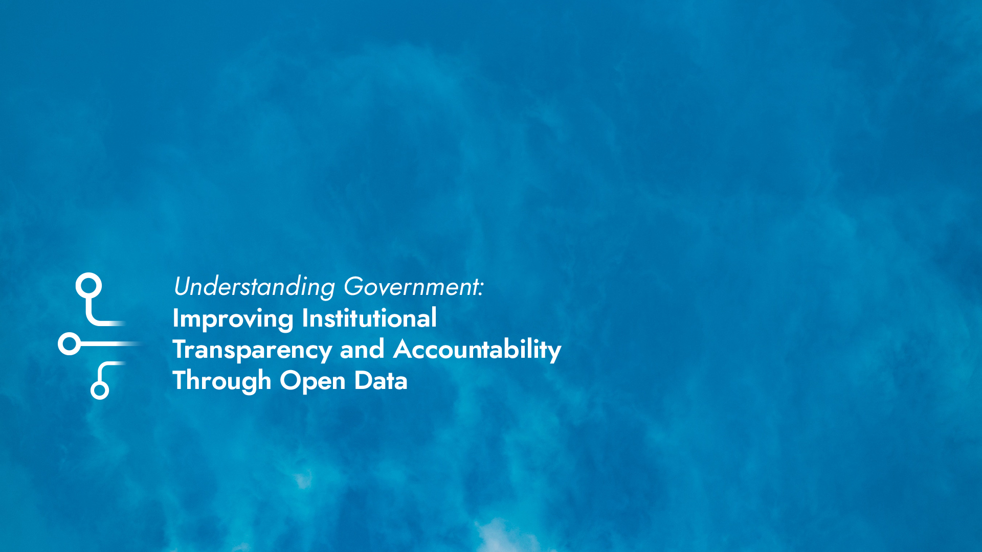 Handbook on Understanding Government: Improving Institutional Transparency and Accountability Through Open Data
