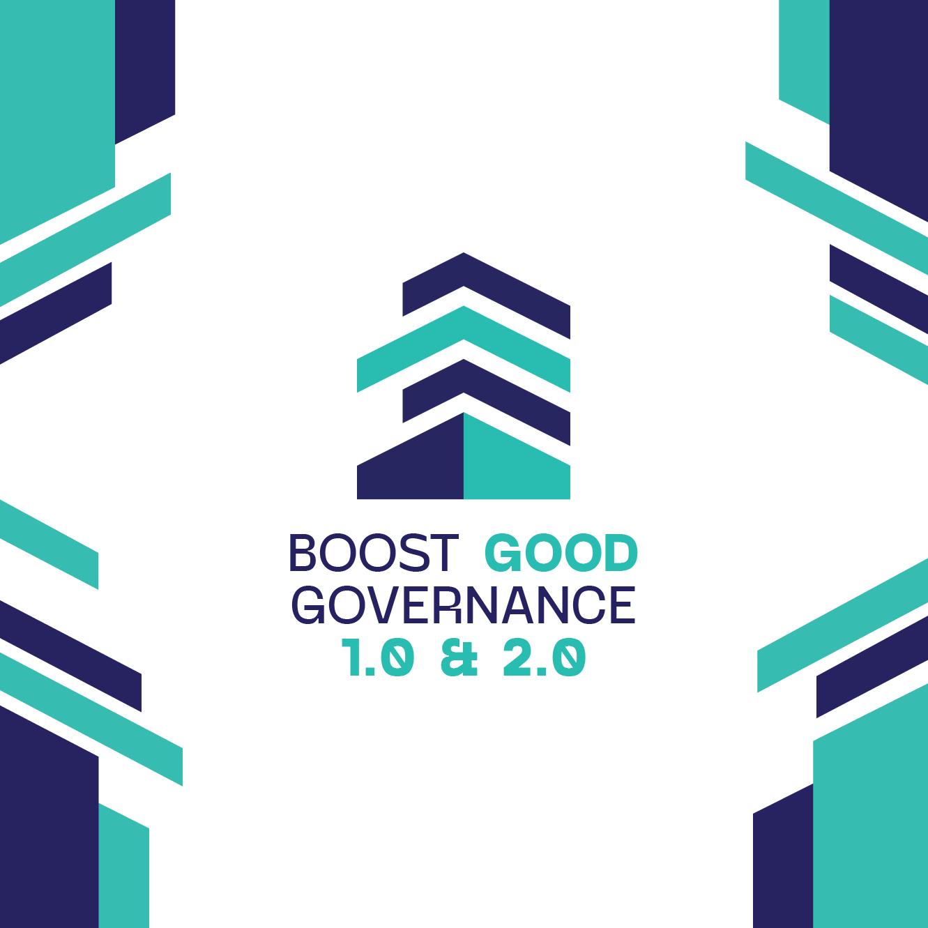 Boost Good Governance 1.0 & 2.0