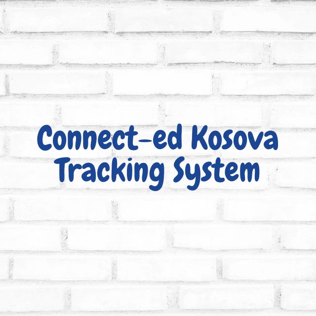 Connect-ed Kosova Tracking System
